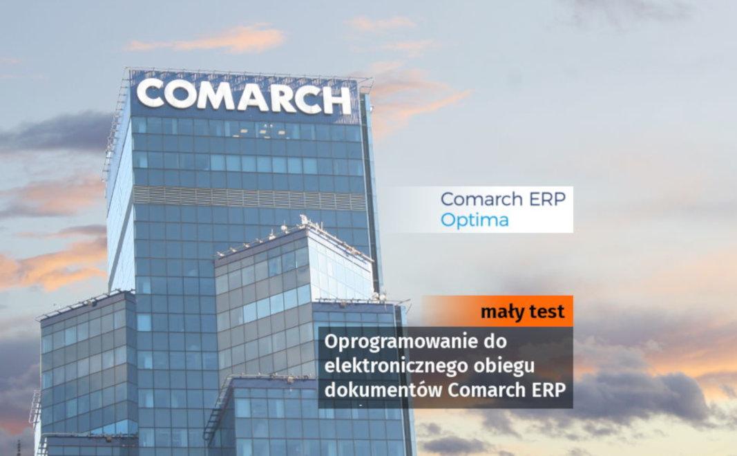 Oprogramowanie do elektronicznego obiegu dokumentów Comarch ERP Optima: mały test