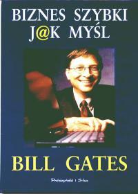 Książka Biznes szybki jak myśl. Bill Gates.