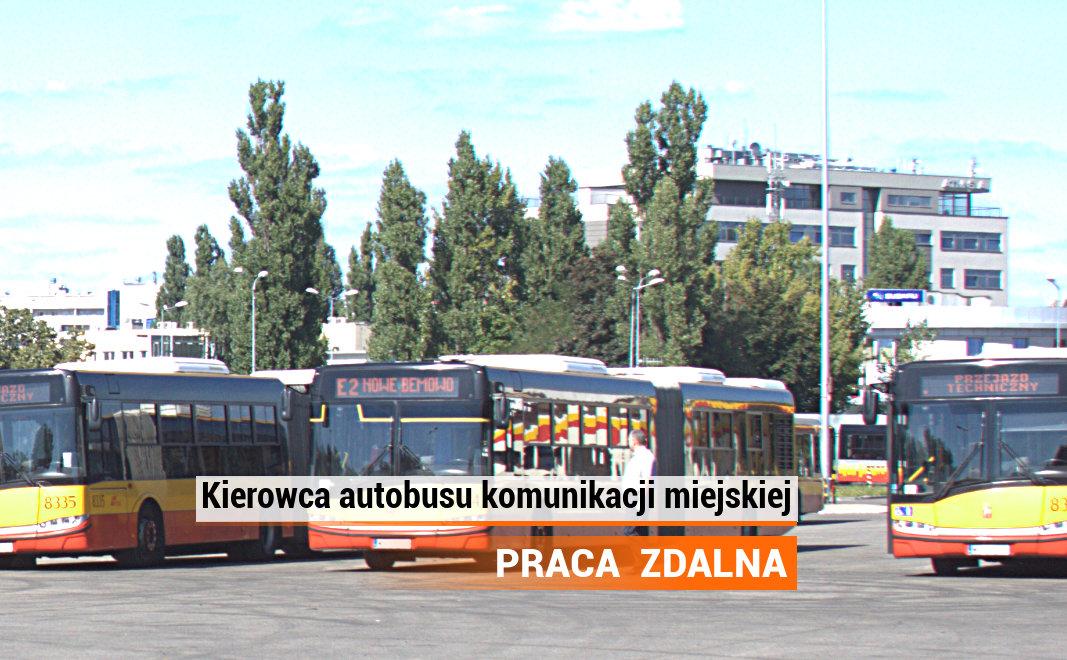 Kierowca autobusu komunikacji miejskiej - praca zdalna