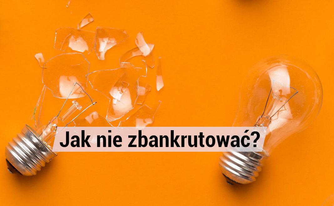 Jak nie zbankrutować prowadząc własną firmę w Polsce?