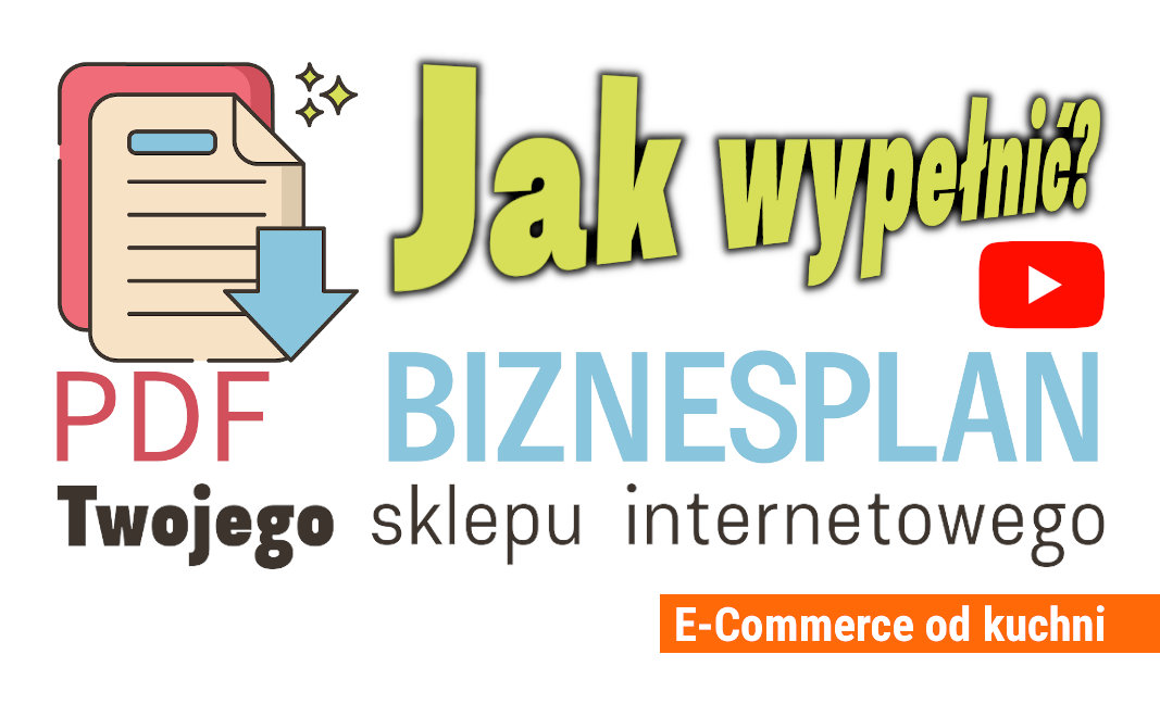 Biznesplan sklepu internetowego - pobierz PDF bezpłatnie.